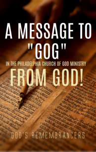 A Message to Gog in the PCG Ministry from God