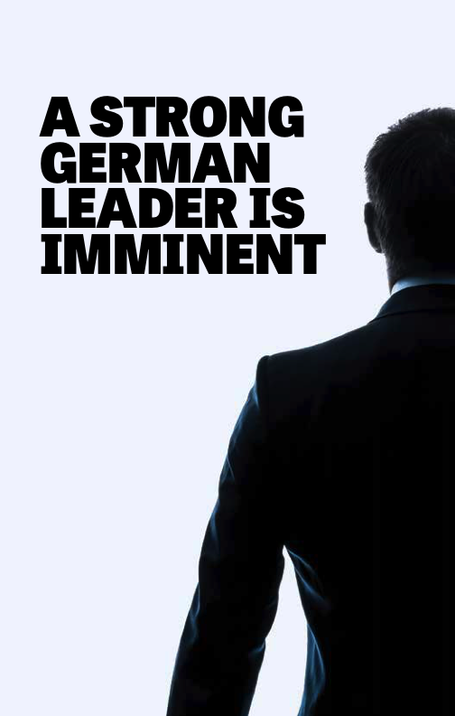 A Strong German Leader is Imminent