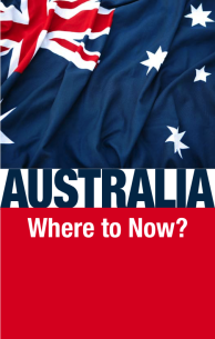 Australia Where to Now