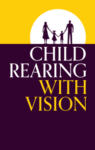 Child Rearing With Vision