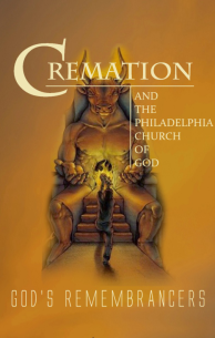 Cremation and the Philadelphia Church of God