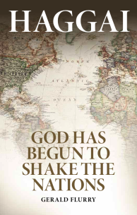 Haggai God Has Begun To Shake The Nations