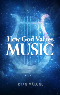 How God Values Music
