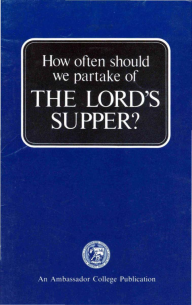 How Often Should We Partake of the Lord's Supper