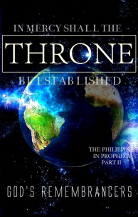 In Mercy Shall the Throne be Established - The Philippines in Prophecy Part II