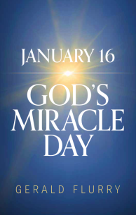 January 16 God's Miracle Day