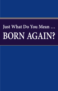 Just What Do You Mean... Born Again