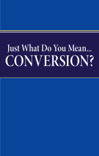 Just What Do You Mean... Conversion