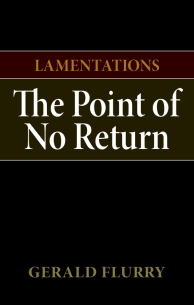 Lamentations The Point of No Return