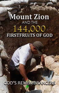 Mount Zion and the 144,000 Firstfruits of God