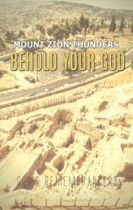 Mount Zion Thunders Behold your God