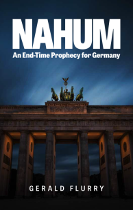 Nahum An End-Time Prophecy For Germany