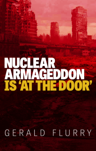 Nuclear Armageddon is 'At the Door'