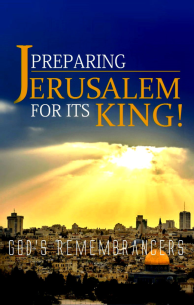Preparing Jerusalem for its King
