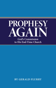 Prophesy Again God's Commission to His End-Time Church