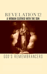 Revelation 12 - A Woman Clothed with the Sun