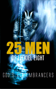 The 25 Men of Ezekiel 8