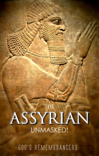 The Assyrian Unmasked