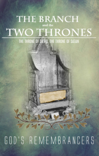 The Branch and the Two Thrones