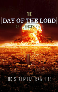 The Day of the Lord and Christ's Bride