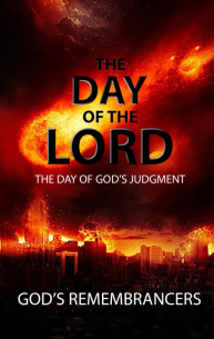 The Day of the Lord – The Day of God's Judgment
