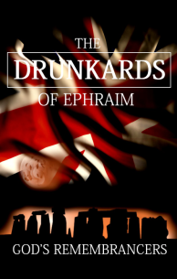 The Drunkards of Ephraim