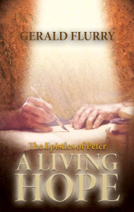 The Epistle of Peter A Living Hope
