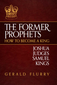 The Former Prophets How to Become a King