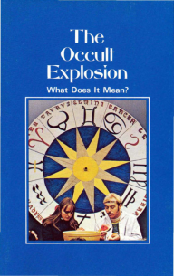 The Occult Explosion What Does It Mean