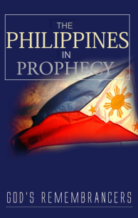 The Philippines in Prophecy Part I