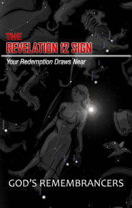 The Revelation 12 Sign - Your Redemption Draws Near
