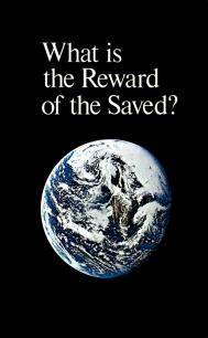 What is the Reward of the Saved