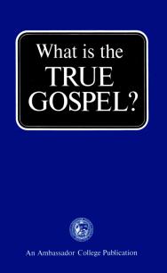 What is the True Gospel