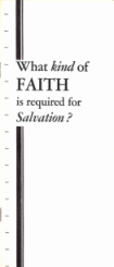 What Kind of Faith is Required for Salvation
