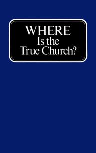 Where is the True Church