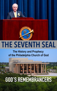 The Seventh Seal - The History and Prophecy of the Philadelphia Church of God